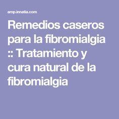Remedios caseros para la fibromialgia :: Tratamiento y cura natural de la fibromialgia