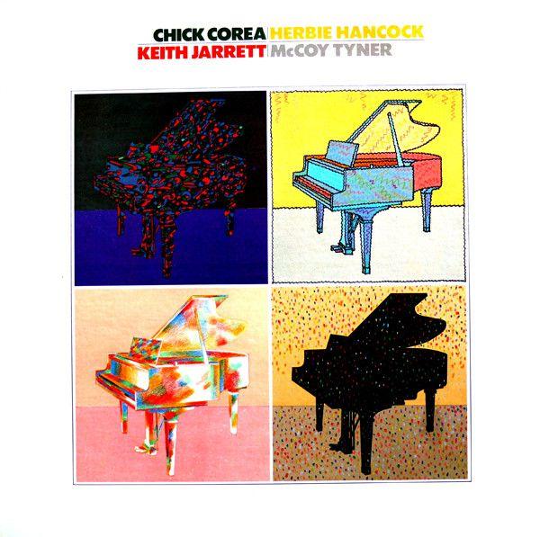 Chick Corea / Herbie Hancock / Keith Jarrett / McCoy Tyner - Chick Corea, Herbie Hancock, Keith Jarrett, McCoy Tyner at Discogs