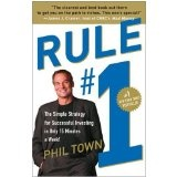 Rule #1: The Simple Strategy for Successful Investing in Only 15 Minutes a Week! (Paperback)By Phil Town