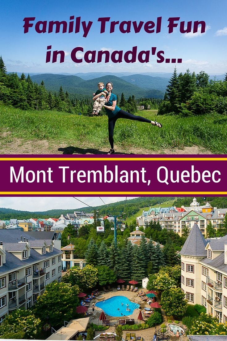 Mont Tremblant, Quebec is an awesome family travel destination in Canada for vacation all year round. See photos and details of summer activities like gondola rides up the mountain, giant trampolines, and where to stay!
