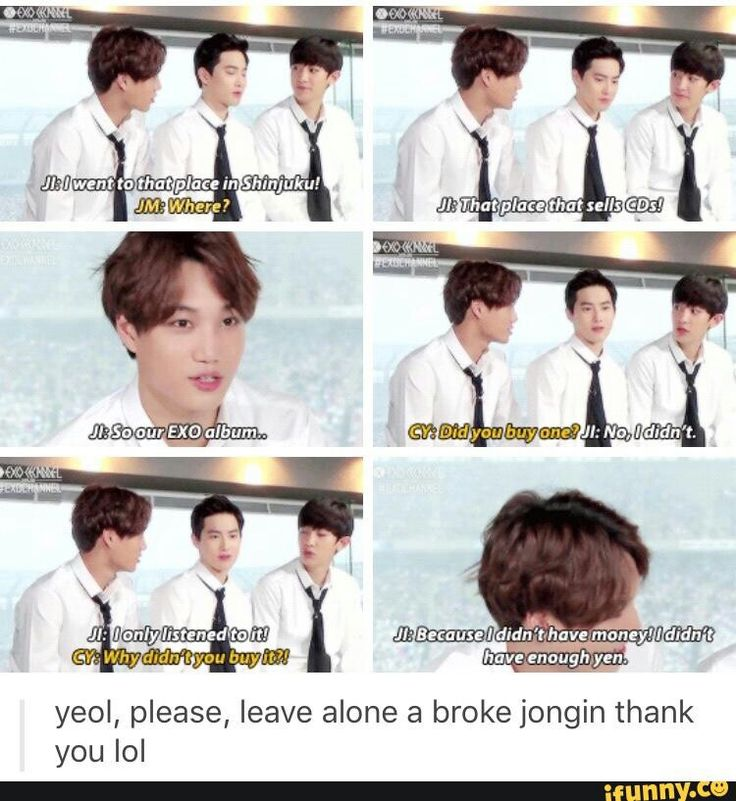 jongin basically represents 25% of this fandom who are illegally downloading their music