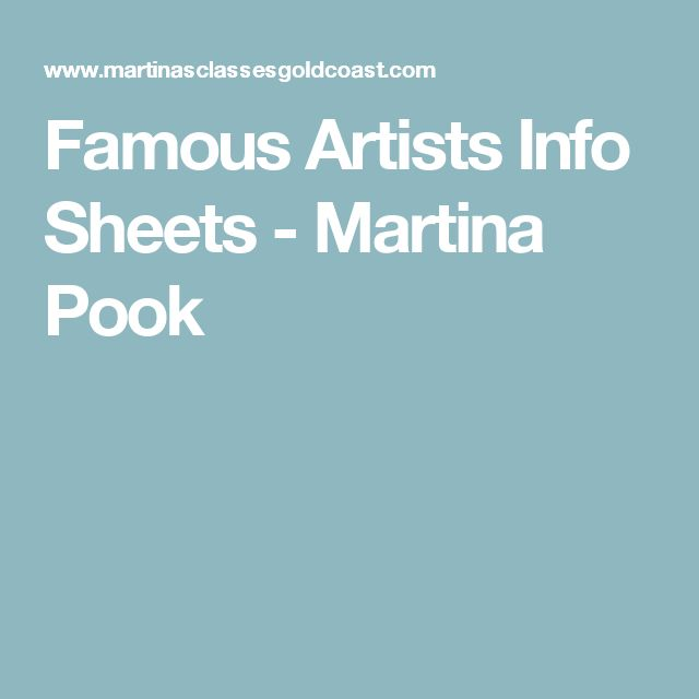 Famous Artists Info Sheets - Martina Pook