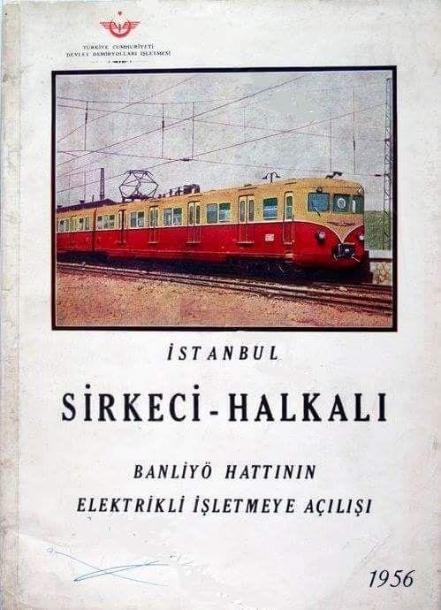Sirkeci - Halkalı Banliyö Hattı açılıyor (1956) #istanbul #istanlook #birzamanlar