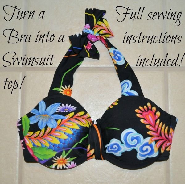 "Instructions for turning an old bra into a swimsuit top People keep wondering if this bathing suit top is actually ""swimmable"".  Did you know that most bras are made out of the exact fiber content (Nylon and Spandex) as swimsuits?!?"