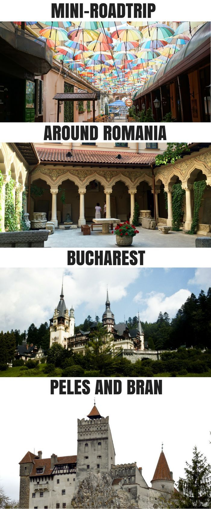 Weekend road trip around Romania: Bucharest, Bran Castle (Dracula Castle) in Transylvania and castle Peles