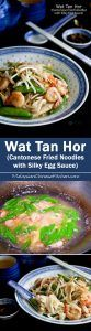 """Wat Tan Hor (Cantonese Fried Noodles with Silky Egg Sauce) a.k.a. """"kong foo chow"""" is a must-try! Can be easily prepared at home. 