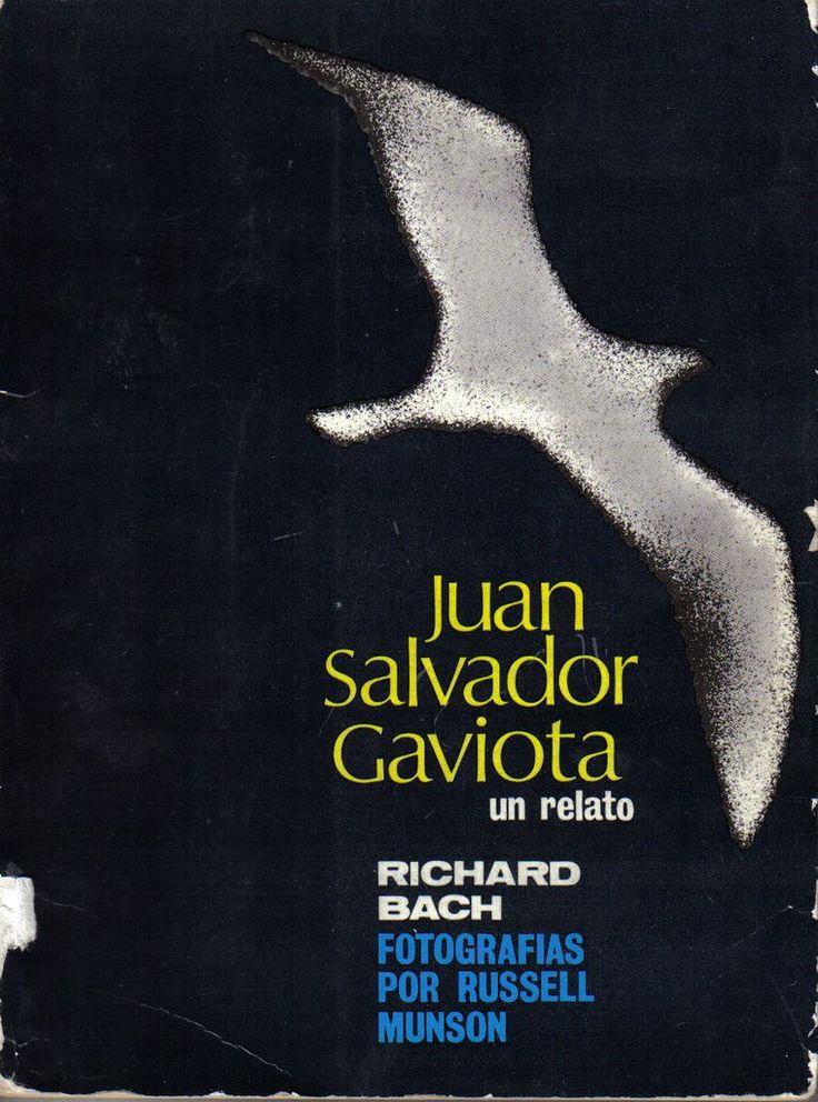 Nombre del libro: Juan Salvador Gaviota Autor: Richard