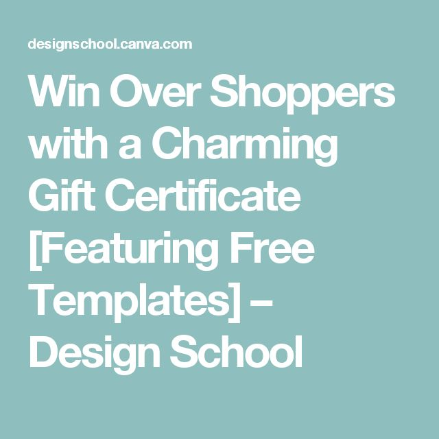 Win Over Shoppers with a Charming Gift Certificate [Featuring Free Templates] – Design School