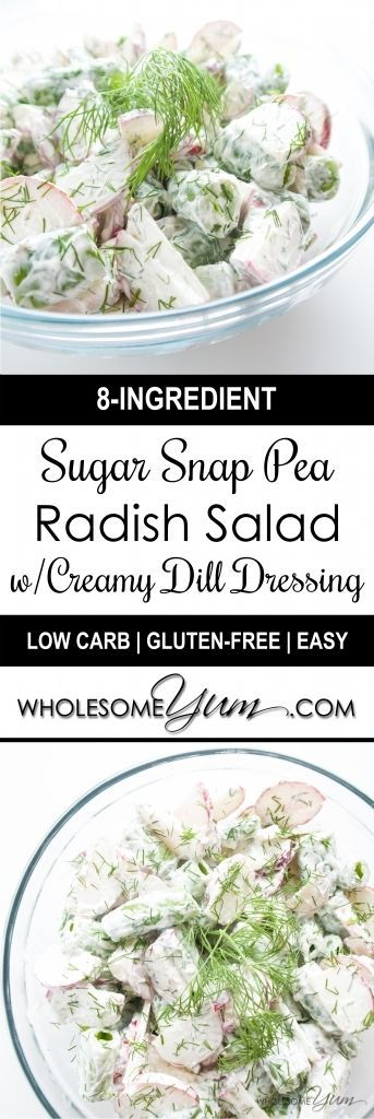 Sugar Snap Pea Radish Salad with Sour Cream Dill Dressing | Wholesome ...