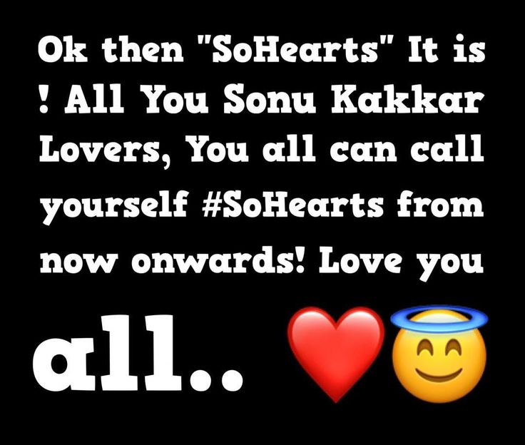 """Ok then """"SoHearts"""" It is ! All You Sonu Kakkar Lovers, You all can call yourself #SoHearts from now onwards! Love you all.. ❤️"""