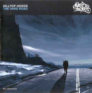 Hilltop Hoods - The Hard Road: buy CD, Album, Enh at Discogs
