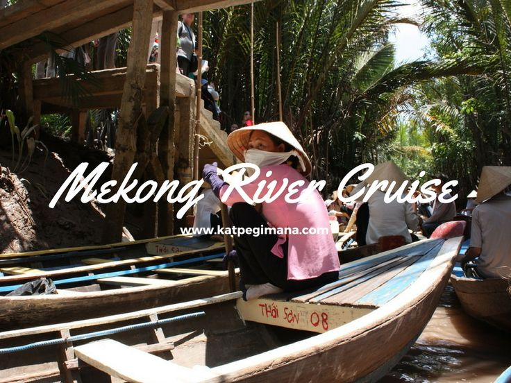 A photo essay of the Mekong River Cruise in Vietnam.