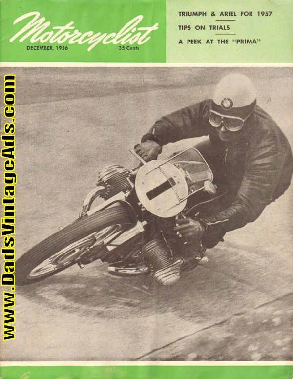 Cover Photo: German rider astride his BMW; Contents: World Tour; Letters to the Editor; Triumph for 1957; Ariel Program for 1957; I Was Pushed, She Said; A Peek at the Prima; Tips on Trials Organization; Southern Cycling; National Capitol News; New York News; September Affair; Motocross des Nations