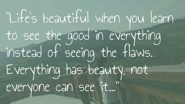 "Check out my new PixTeller design! :: ""life's beautiful when you learn to see th..."