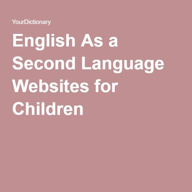 English As a Second Language Websites for Children
