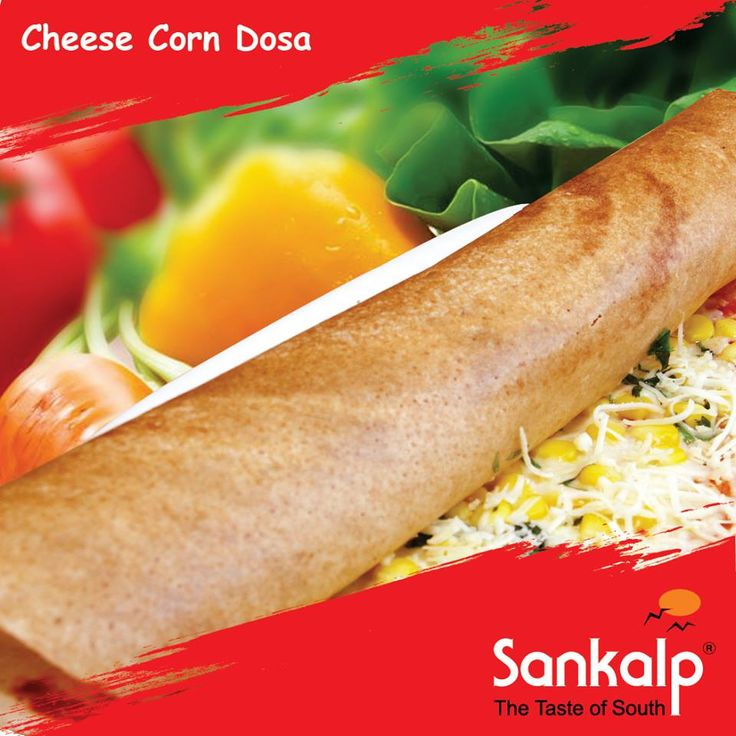 Visit Sankalp on this weekend.. Try our delicious #Cheese #Corn #Dosa