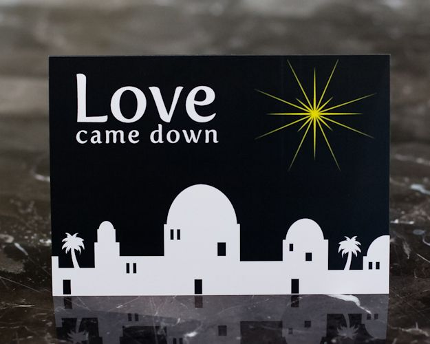 Love Came Down, Love is here. Christian Christmas Card.                                                                                                                                                                                 More