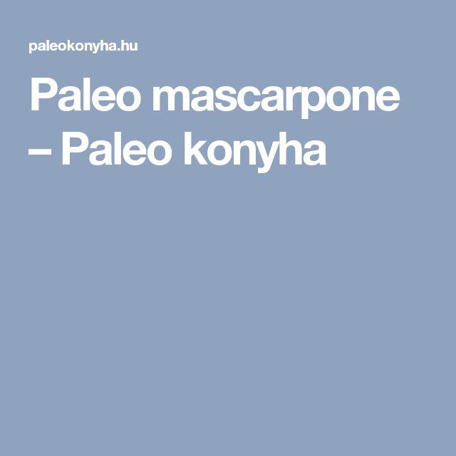 Paleo mascarpone – Paleo konyha