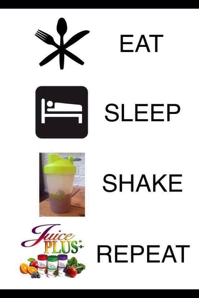Eat, sleep, shake, repeat - juice plus summer bodies www.louflemingjuiceplus.com