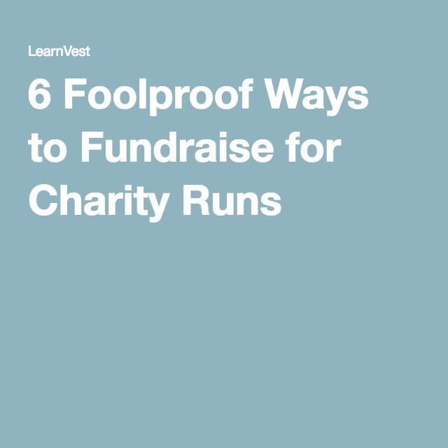 6 Foolproof Ways to Fundraise for Charity Runs
