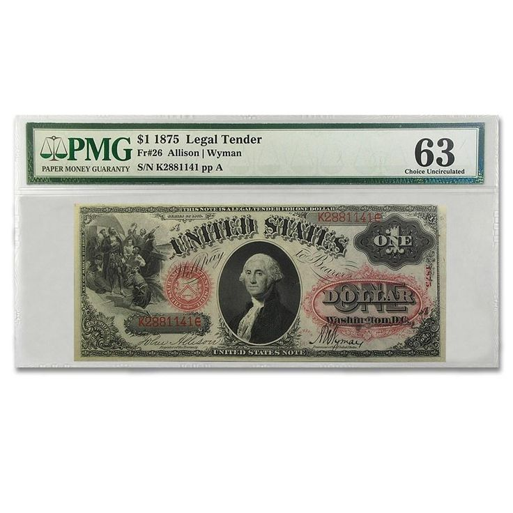 For Purchase- 1875 $1.00 Legal Tender George Washington Graded CU-63 PMG Uncirculated Includes: Bill, Sealed Holder Year: 1875 Type: Paper Currency Bill Series:
