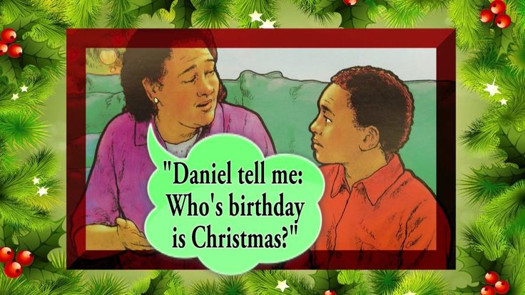 "Christmas story: ""Who's Birthday is it?"""