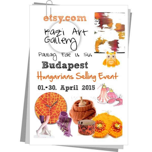 Spring exhibition Budapest I. by erika-hodi on Polyvore featuring etsy, handmade, fashiontrend and hetsellingevent