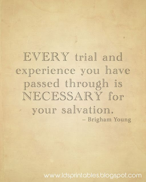 LDS Printables: Trials Make Us Stronger. Maybe for Mission package?