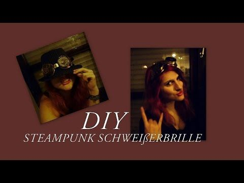 See our new post (Do-it-yourself Steampunk-Schweißerbrille/-goggles Tutorial) which has been published on (Explore the World of Steampunk) Post Link (http://steampunkvapemod.com/do-it-yourself-steampunk-schweiserbrille-goggles-tutorial/)  Please Like Us and follow us on Facebook @ https://www.facebook.com/steampunkcostume/
