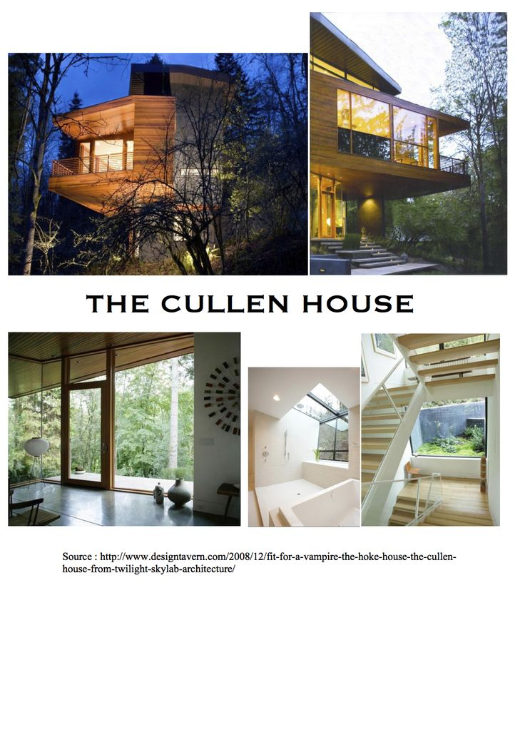Cullen House (Twilight) Source: http://www.designtavern.com
