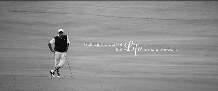 COLONY Golf Is Just A Part Of Life But Life More Like Golf