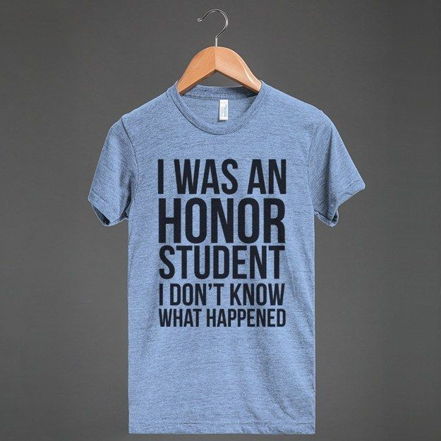 For the one stuck in a rut.   20 Cool T-Shirts Every Twentysomething Can Definitely Relate To (buaahhh!!)