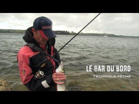 Technique pêche / LE BAR DU BORD