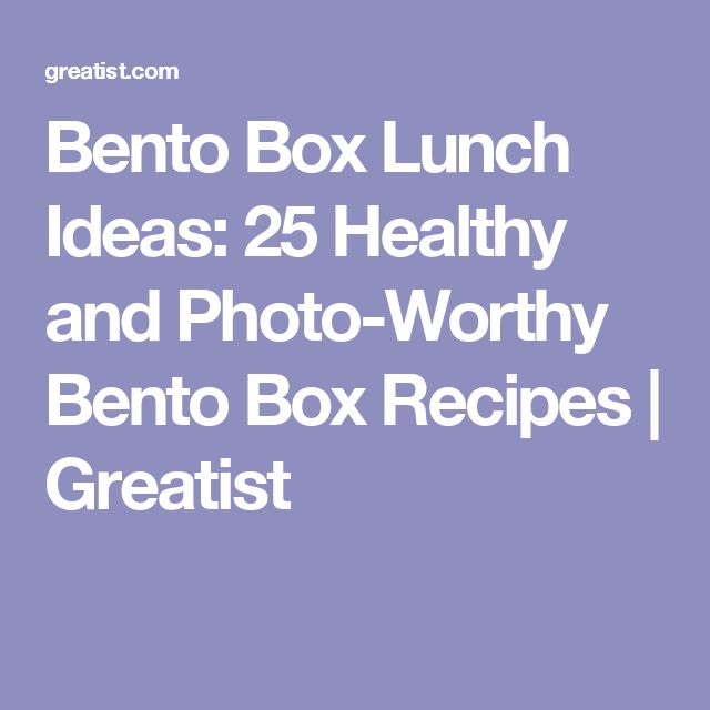 Bento Box Lunch Ideas: 25 Healthy and Photo-Worthy Bento Box Recipes | Greatist