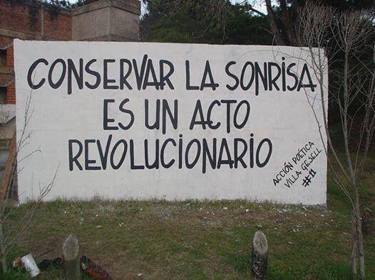 Conservar la sonrisa es un acto revolucionario #Acción Poética Villa Gesell #accion