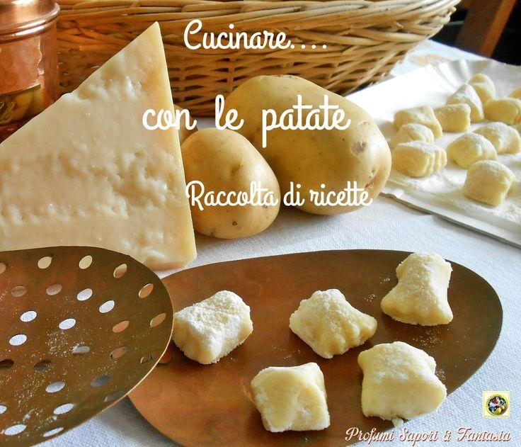Cucinare con le patate raccolta di ricette