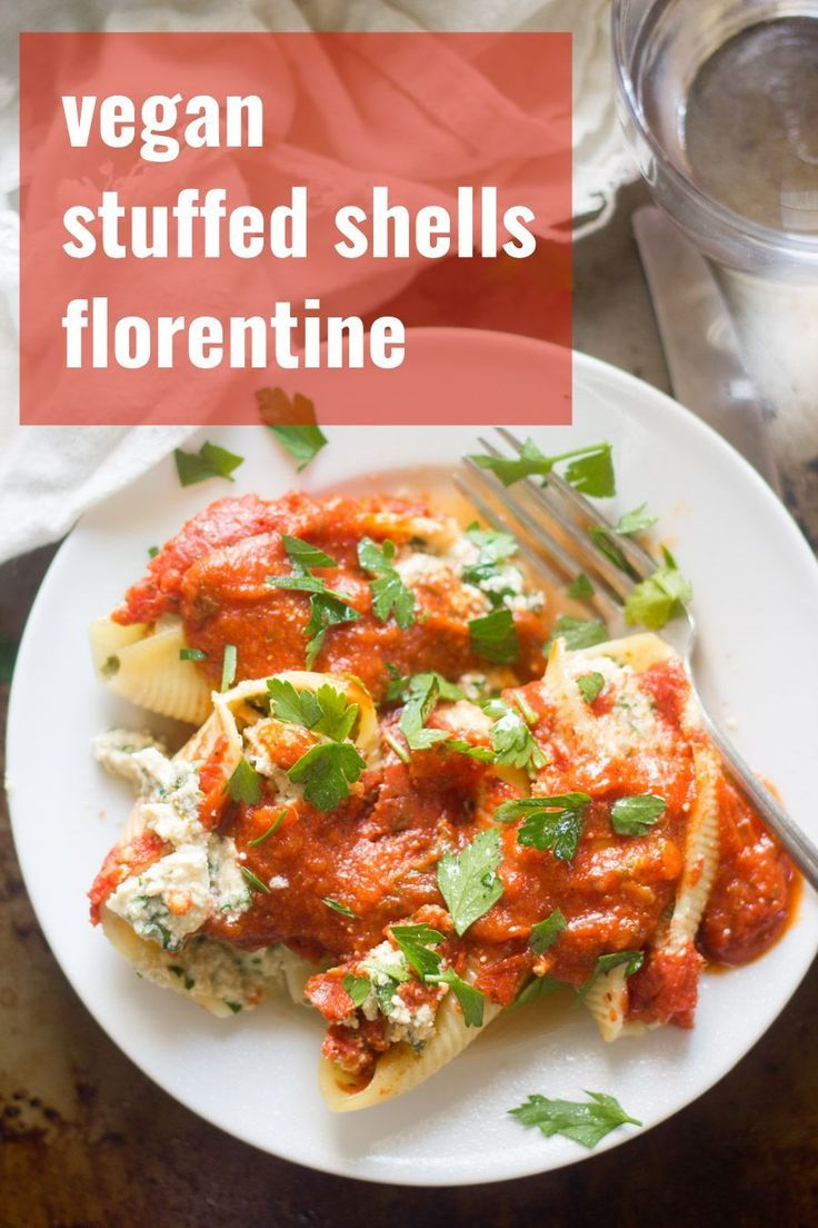 Rich And Creamy Cashew Tofu Ricotta Is Blended With Fresh Spinach Stuffed Into Tender Little Pasta Vegan Stuffed Shells Whole Food Recipes Shell Pasta Recipes