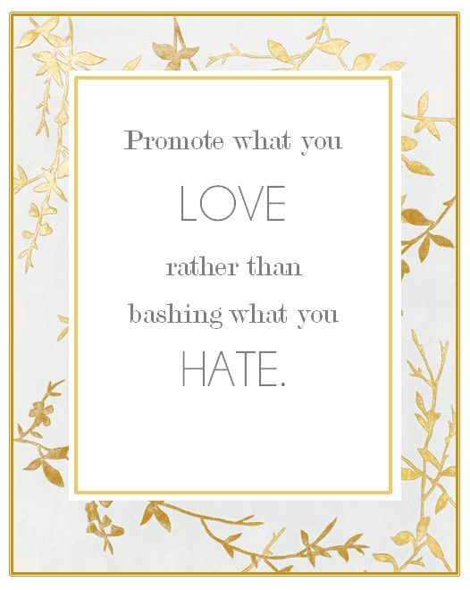 Promote what you love. <3