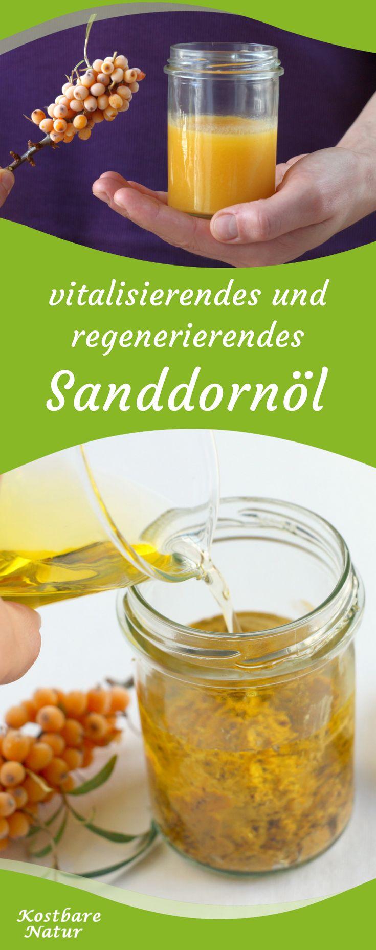 Vitalisierendes und regenerierendes Sanddornöl selbermachen