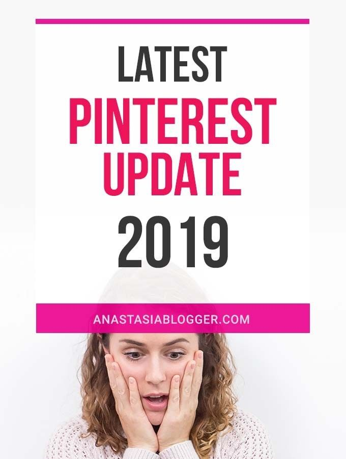 A new Pinterest update 2019 just happened, some algorithm or