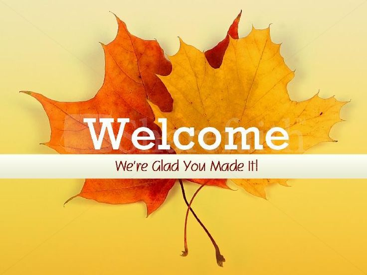welcome images for powerpoint welcome fall sermon