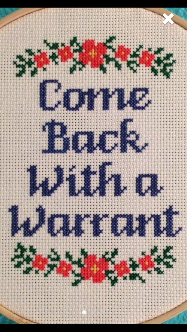 Come back with a warrant - cross stitch pattern