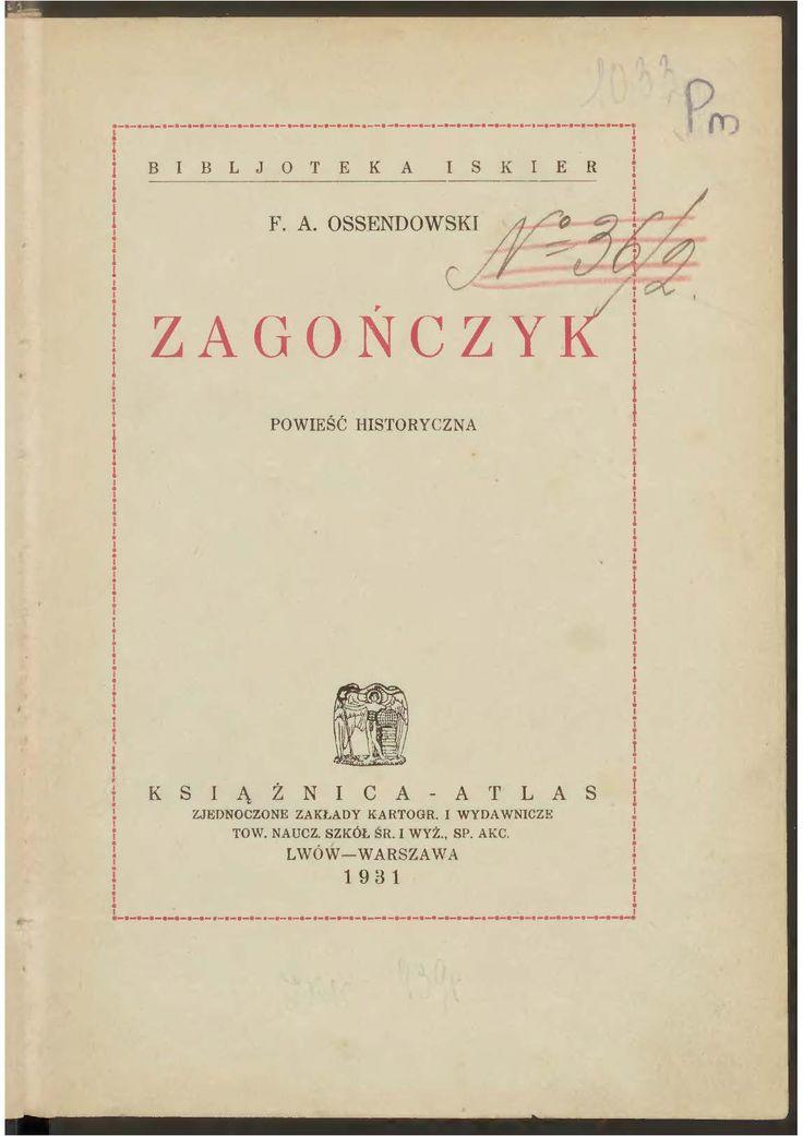 """""""Zagończyk"""" Ferdynand Antoni Ossendowski Book series Bibljoteka Iskier vol. 29 (1931)"""