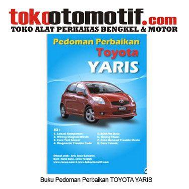 Kode : 49000000318 Nama : Pedoman Perbaikkan Mobil Toyota Yaris Merk : – Tipe : – Status : Siap Berat Kirim : 1 kg