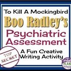 TO KILL A MOCKINGBIRD: BOO RADLEY ASSIGNMENT