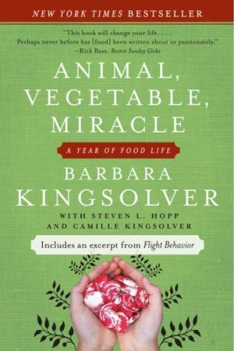 11 true stories for nonfiction book readers, including Animal, Vegetable, Miracle by Barbara Kingsolver.