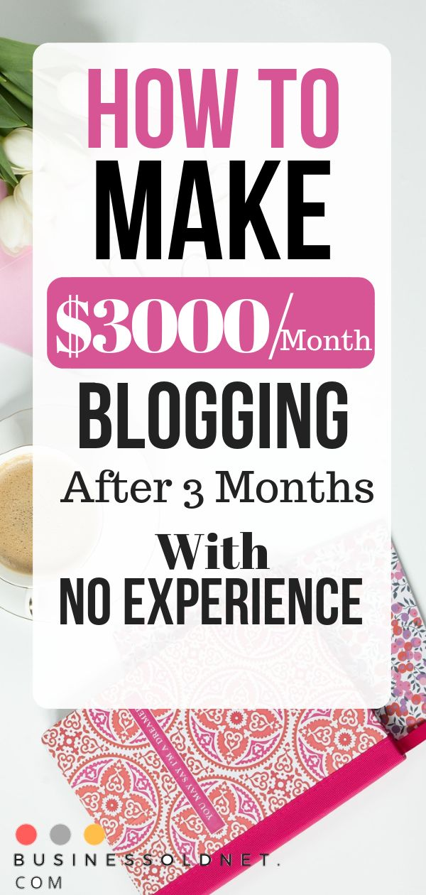 How To Make $3000/Month Blogging After 3 Months With No Experience  – dnata | Blogger, Make Money Online Tips, And Personal Finance