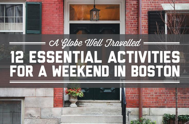 12 essential activities for a weekend in Boston