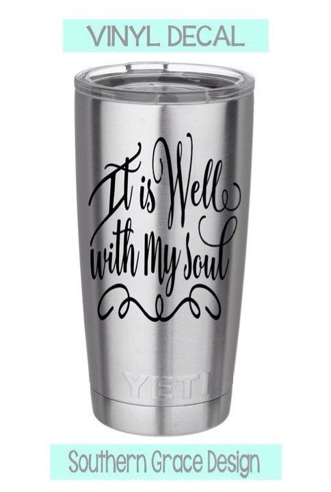 It Is Well With My Soul Yeti Decal, Vinyl Car Decal, Monogram Decal, Bible Verse Decal by JennSouthernGrace on Etsy https://www.etsy.com/listing/260772434/it-is-well-with-my-soul-yeti-decal-vinyl