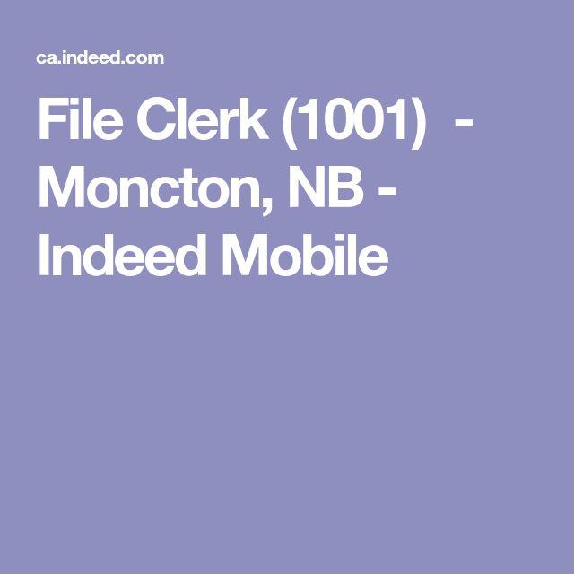 File Clerk (1001) - Moncton, NB - Indeed Mobile